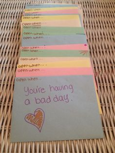 """The Best Sentimental Gift: """"Open When..."""" Letters Awesome idea but would take awhile to put together"""