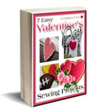 7 Easy Valentine's Day Sewing Projects. In 7 Easy Valentine's Day Sewing Projects, you'll find just what you're looking for. You'll probably find a project or two you hadn't thought to make before! The collection consists of only the best Valentine's Day sewing projects out there.