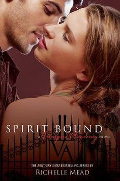 Spirit Bound (Vampire Academy, #5) books, friends, spirit bound, richell mead, reading levels, vampire academy, book series, vampir academi, iron gates