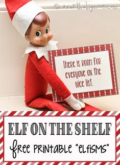 "Funny and cute ""Elfisms!"" Free printable to have your Elf on the Shelf hold in the morning."