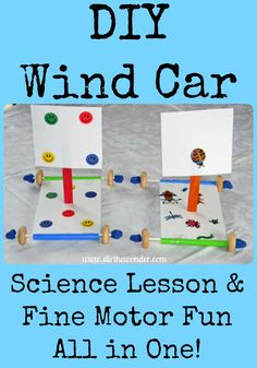 DIY Wind Car: Science Lesson & Fine Motor Fun
