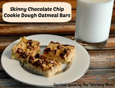 Skinny Chocolate Chip Cookie Dough Oatmeal Bar Recipe