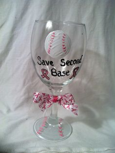 Hand painted Wine Glasses, Breast Cancer Wine Glass, Cancer wine glass, Second Base Wine Glass