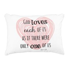 Quote: God Loves Each of us as if there were only Accent Pillow #faith #pillows