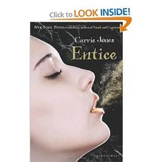 Entice- Book #3 in the Need series by Carrie Jones