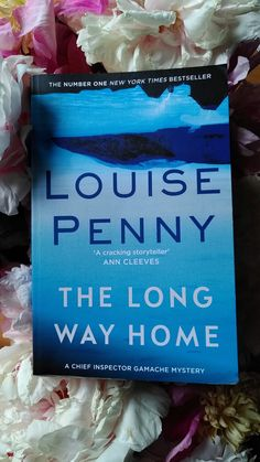 Louise Penny –the long way home - tinaliestvor