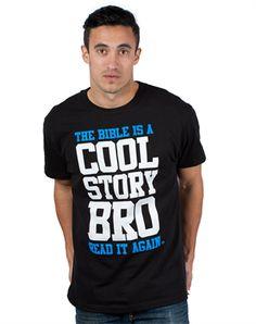 Cool Story Bro| C28. Read the Bible Bro.