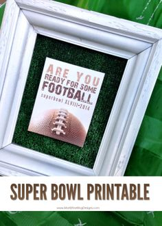 Easy Super Bowl Idea for your Super Bowl Party.  Quick free football printable! | www.MoritzFineBlogDesigns.com