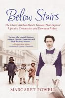 """Join us on July 3rd to discuss Below stairs : the classic kitchen maid's memoir that inspired """"Upstairs, downstairs"""" and """"Downton Abbey"""" Margaret Powell. Also, come out and enjoy a screening of the entire first season of Downton Abbey on June 15. Both at the Main branch of Anderson County Library. The book narrates a kitchen-maid's through-the-key hole memoir of life in the great houses of England."""