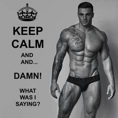 sayings, guy, stuart tomlinson, keep calm, hot men
