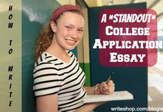 How to Write a Standout College Application Essay @WriteShop