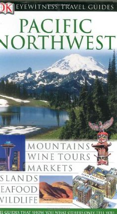 Pacific Northwest (Eyewitness Travel Guides) $16.36