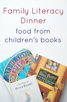 Food from children's books - a fun way to bring children's books and reading into the kitchen.