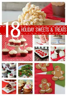 18 Holiday Sweets and Treats  #holiday #holidaybaking #recipes