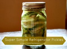 Super Simple Refrigerator Pickles Recipe (really really simple!)