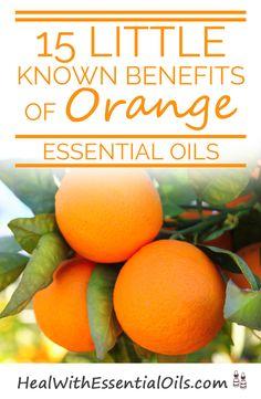15 Little Known Benefits of Orange Essential Oil