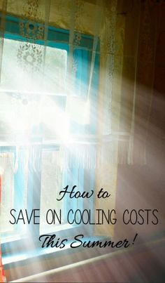 Simple fixes to help cut your cooling costs!