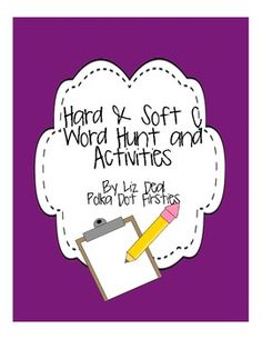 Hard & Soft C Word Hunt + Activities