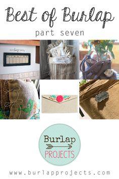 Best of Burlap DIY Projects -  Part Seven