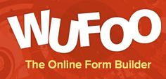 Wufoo: Online form builder that has now been purchased by SurveyMonkey.