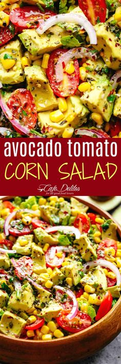 Avocado Tomato Corn Salad - Cafe Delites