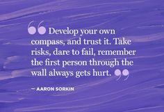 Take risks, dare to fail. (via Oprah.com)