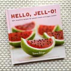 Hello Jell-O! the book