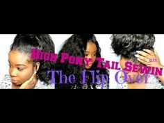 ♥Flip Over High Pony-Tail Sewin  D.I.Y  EASY!! // I need this done for the winter, it look like a great protective style//