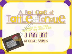 A Bad Case Of Tattle Tongue Mini Unit product from Watkins-Way on TeachersNotebook.com