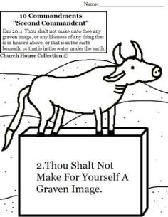 Thou Shalt not make for yourself a graven image coloring page ten commandment exodus 20:4 gold calf