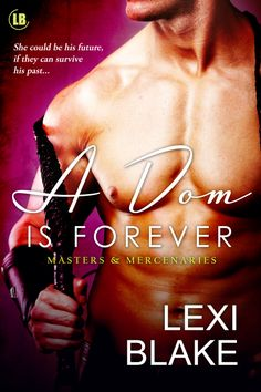 A Dom is Forever. Masters and Mercenaries Book 3. Liam O'Donnell and Avery Charles.