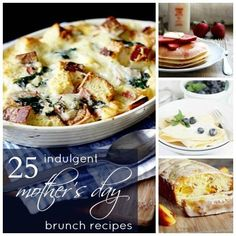 25 Indulgent Mothers Day Brunch Recipes #MothersDay