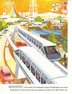 Monorail at World's Fair, 1962 by Seattle Municipal Archives, via Flickr