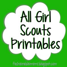 Fashionable Moms: Girl Scouts Printables
