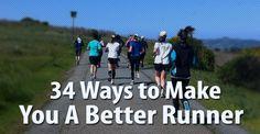 34 Ways to Make You a Better Runner #health #fitness #running