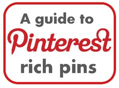 A guide to Pinterest rich pins