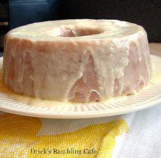 Drick's Rambling Cafe: Fresh Lemon Pound Cake with Glaze