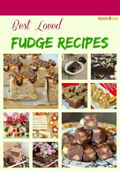 Our 21 Best Loved Fudge Recipes. The Christmas fudge recipes make great gifts. Pumpkin fudge looks good, and the chocolate fudge.