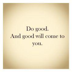 Good Karma. It's simple.