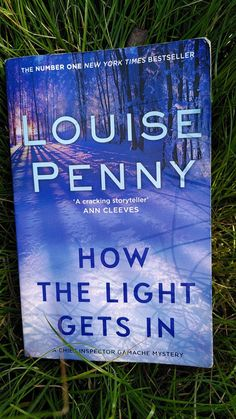 Louise Penny –How the light gets in - tinaliestvor