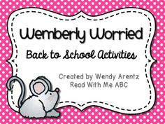 Wemberly Worried: Back to School Activities