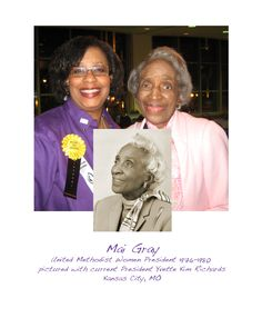 """She was a member of the """"Committee of 24"""" that proposed the organizational structure for United Methodist Women in 1972. In 1976 Mai Gray, the first African American President for the United Methodist Women, introduced a revised charter for racial justice at the first meeting of the newly created UMW. Yvette Kim Richards, current UMW President, recalls Ms. Gray's presence: 'Mai Gray had a faith so strong that it radiated from her when I was in her presence. -Yvette Kim Richards UMW President"""