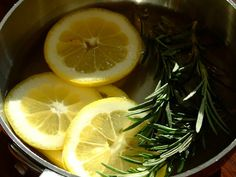 Make your house smell like Williams Sonoma. Bring 2 cups water and 1 sliced lemon to a boil. Lower heat and add 3 sprigs fresh rosemary and a teaspoon of vanilla. Simmer as long as you're home and don't forget to add water as it simmers down through the day.