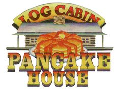 Log Cabin Pancake House - When you visit Log Cabin Pancake House, you take a nostalgic step back in time to when life was simpler, meals were hearty and the people were friendly and sincere in their willingness to be helpful to those they met.
