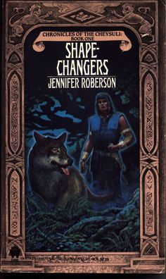 'Shapechangers' (1992) by Jennifer Roberson. I love this book! Every time again. Fantasy. Drama. Nature. Love. Newspeak.