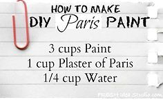 what do you like to use when you paint furniture, chalk paint, painted furniture, My not so scientific recipe for Easy DIY ParisPaint