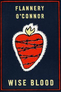 Wise Blood - Flannery O'Connor (Cover art: Roxanna Bikadoroff)