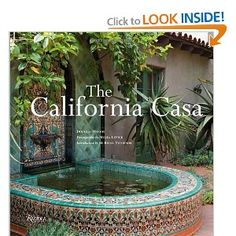 The California Casa: Douglas Woods, Melba Levick, M. Brian Tichenor