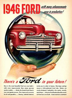 "1946 Ford ""There's a Ford in your future!"" by aldenjewell, via Flickr"