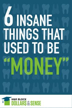"6 Insane Things That Used To Be ""Money"" #education #anthropology"